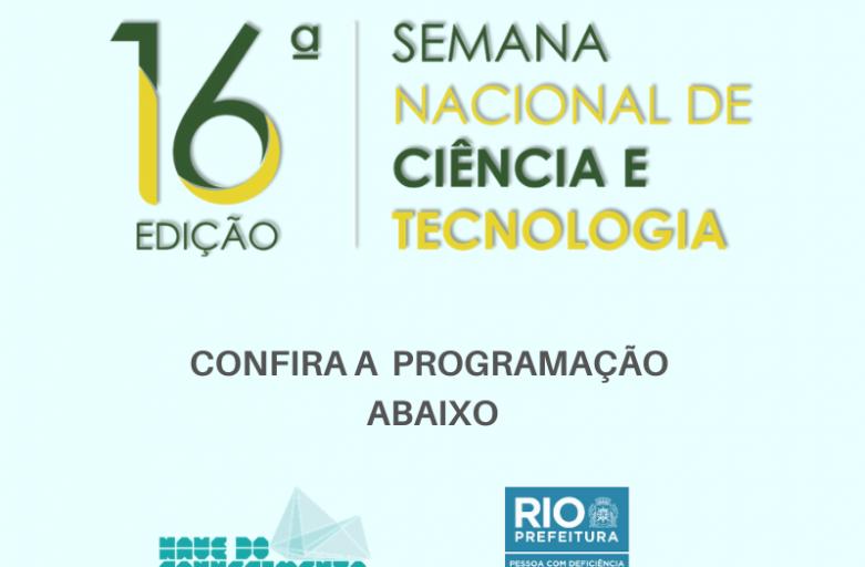 Semana Nacional de Ciência e Tecnologia nas Naves